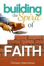 Building the Spirit of Faith