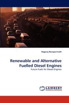 Renewable and Alternative Fuelled Diesel Engines