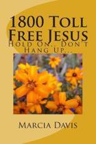1800 Toll Free Jesus