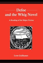 Defoe and the Whig Novel