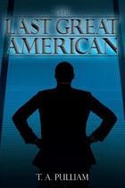The Last Great American