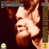 Ginger Baker of Cream - In Conversation 10