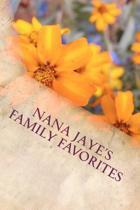 Nana Jaye's Family Favorites