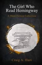 The Girl Who Read Hemingway