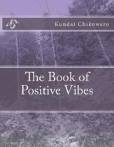 The Book of Positive Vibes