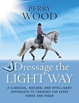 Dressage the Light Way