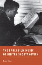 The Early Film Music of Dmitry Shostakovich