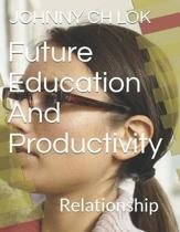 Future Education and Productivity