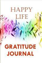 Happy Life Gratitude Journal