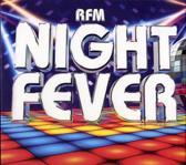 Night Fever - Rfm