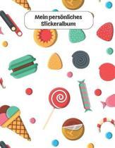 Mein pers�nliches Stickeralbum: S��igkeiten Motiv - Din A4 Blanko - 35 Seiten Silikonfreies Papier - Geschenkidee