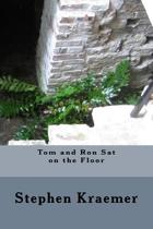 Tom and Ron Sat on the Floor