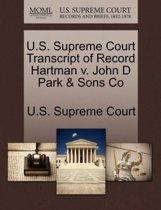 U.S. Supreme Court Transcript of Record Hartman V. John D Park & Sons Co