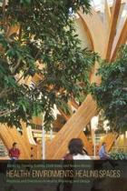 Healthy Environments, Healing Spaces