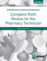 Complete Math Review for the Pharmacy Technician Fifth Edition