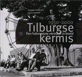 Tilburgse kermis 1950-2000