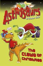 Astrosaurs 11: The Claws of Christmas