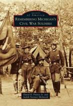 Remembering Michigan's Civil War Soldiers