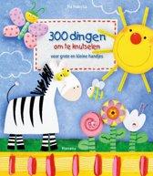 300 Dingen om te knutselen voor grote en kleine handjes