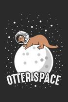 Otter Space: Weltraum-Astronaut Notizbuch liniert DIN A5 - 120 Seiten f�r Notizen, Zeichnungen, Formeln - Organizer Schreibheft Pla