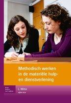 Methodisch werken in de materiële hulp- en dienstverlening