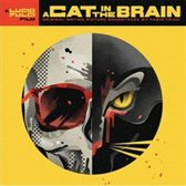 A Cat In A Brain  (180 G Deluxe Gatefold 2Lp)