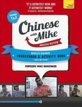 Learn Chinese with Mike Absolute Beginner Coursebook and Activity Book Pack Seasons 1 & 2
