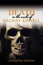 Death in the Works of Galway Kinnell