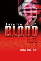 Turning Blood Red