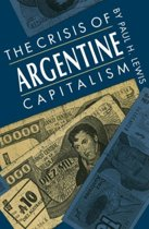The Crisis of Argentine Capitalism