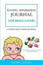 Eating Awareness Journal for Binge Eaters