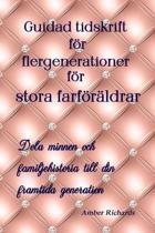 Guidad Tidskrift F r Flergenerationer F r Stora Farf r ldrar