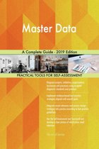 Master Data A Complete Guide - 2019 Edition