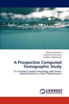 A Prospective Computed Tomographic Study