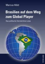 Brasilien Auf Dem Weg Zum Global Player