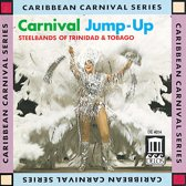 Carnival Jump-Up - Steelbands Of Trinidad