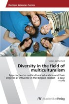 Diversity in the Field of Multiculturalism