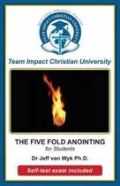 The Five-Fold Anointing for Students