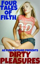 Download ebook Dirty Pleasures: 4 Tales Of Filth the cheapest