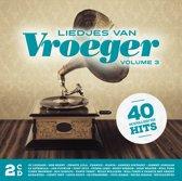Liedjes Van Vroeger Vol 3 (2Cd)