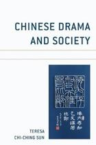 Chinese Drama and Society
