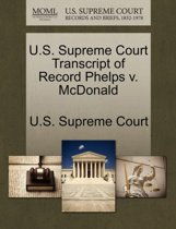 U.S. Supreme Court Transcript of Record Phelps V. McDonald