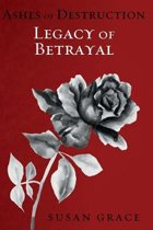 Legacy of Betrayal