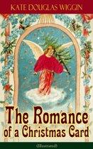 Boek cover The Romance of a Christmas Card (Illustrated) van Kate Douglas Wiggin (Onbekend)