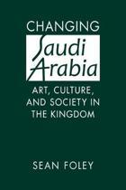 Changing Saudi Arabia