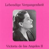 Lebendige Vergangenheit: Victoria de los Angeles Vol. 2