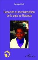 Génocide et reconstruction de la paix au Rwanda