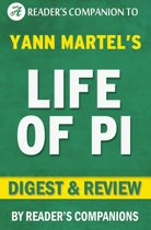 Life of Pi by Yann Martel   Digest & Review
