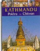 Kathmandu, Pokhra, Chitwan