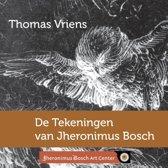 De tekeningen van Jheronimus Bosch